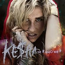 Kesha 2010 Chart Topper We R Who We R Wikipedia