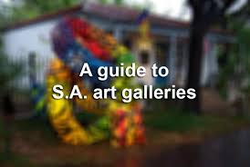 a guide to san antonio art galleries