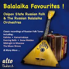 <b>Osipov State Russian Folk</b> Orchestra: Balalaika Favourites! - Music ...