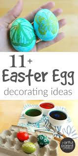 Easter Egg Decorating Ideas For Kids Fun Creative Ways To