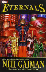 Following the events of avengers: Eternals By Neil Gaiman Romita John Gaiman Neil 9781302913120 Amazon Com Books