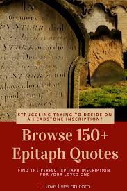 Tombstone Quotes Interesting 48 Best Epitaph Examples Personal Articles Pinterest