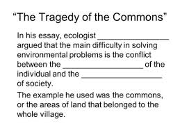 "science the environment ppt video online  ""the tragedy of the commons"" in his essay ecologist"