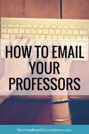 best ideas about college tips study tips college tips on how to email your professors