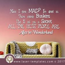 Alice In Wonderland Quote Extraordinary Laser Cut Alice In Wonderland Wall Quote Download Vector Designs