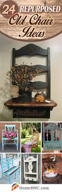 repurposing old furniture. 24 Exciting Repurposed Old Chair Ideas You Can Make In A Day Repurposing Furniture E