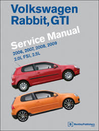 volkswagen rabbit gti a5 repair manual 2006 2009 bentley volkswagen rabbit gti a5 service manual 2006 2007 2008 2009