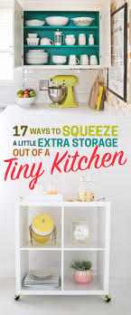 For Small Kitchen Storage 17 Ways To Squeeze A Little Extra Storage Out Of A Tiny Kitchen