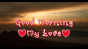 Good Morning My Love Video With Romantic Music