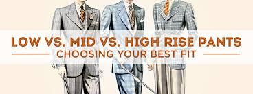 Should You Wear High Waisted Pants Gentlemans Gazette