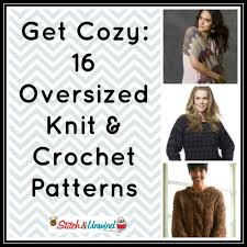 Crochet Oversized Sweater Pattern Stunning Get Cozy 48 Oversized Knit Crochet Patterns Stitch And Unwind