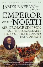 Emperor of the North (Phyllis Bruce Books): Raffan, James: 9780062026651:  Amazon.com: Books