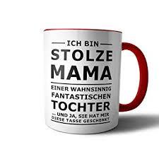 Amazonde Geschenkedirekt Tasse Mit Spruch Stolze Mama Kaffeetasse