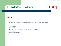 Thank You For Considering Me For This Position Copyright 2012 By Arthur Fricke Thank You Letter Advice And