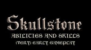 skullstone abilities and skills skullstone abilities and skills