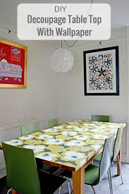 decoupage ideas for furniture. DIY Tutorial On How To Decoupage A Table Top With Mid Century Modern Wallpaper. Ideas For Furniture