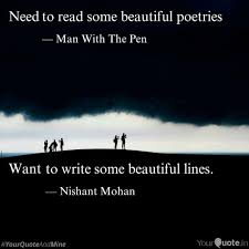 Some Beautiful Quote Best of To Write Some Beautiful L Quotes Writings By Nishant Mohan