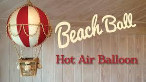 beach ball hot air balloon