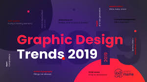 Graphic Design Trends 2019 Predictions Top Graphic Design Trends 2019 Fresh Hot Bold Graphicmama