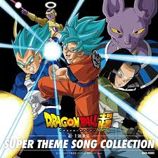 Album Theme Dragon Ball Super Super Main Theme Song Collection