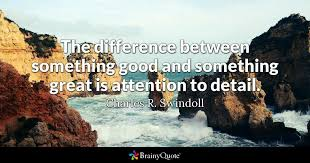 Good Picture Quotes Impressive The Difference Between Something Good And Something Great Is