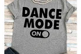 Dance Shirt Designs Dance Svg Svg Dxf Jpeg Silhouette Cameo Cricut Cheerleader Svg Iron On Ballerina Svg Dancer Shirt Dance Mode Svg