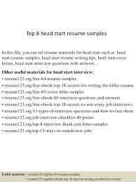 Top 8 head start resume samples In this file, you can ref resume materials  for ...