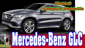 2018 mercedes benz glc class. plain class 2018 mercedesbenz glc  mercedesbenz glcclass  class new cars buy throughout mercedes benz glc class t