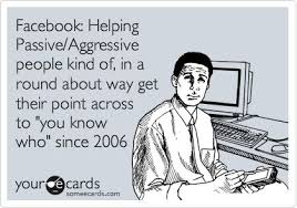 Facebook: Helping Passive/Aggressive people kind of, in a round ... via Relatably.com