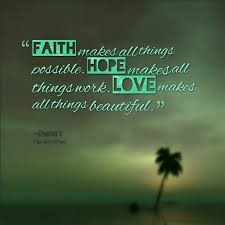 Love Faith Hope Quotes Mesmerizing Best Of Short Quotes About Hope Love Faith Hope Quotes Custom 48