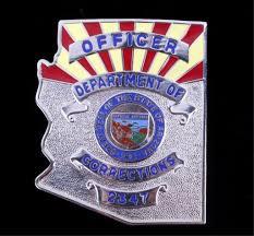 Arizona Correctional Officer Department Of Corrections Officer Arizona Badge Th