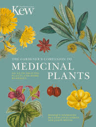 the gardener s companion to medicinal plants kew gardens shop the gardener s companion to medicinal plants
