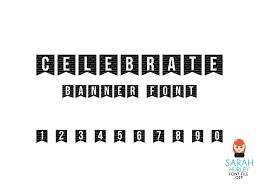 Celebrate Banner Celebrate Banner Font