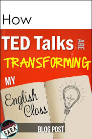 best my english teacher ideas my favourite secondary sara how ted is transforming my english class plus bies