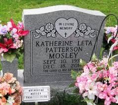 "Katherine Leta ""Kathy"" Patterson Mosley (1939-2016) - Find A Grave ..."