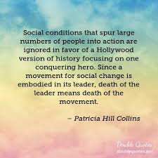 Social Change Quotes Enchanting Patricia Hill Collins Change Quotes Double Quotes