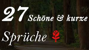 27 Schöne Kurze Sprüche Free Download Video Mp4 3gp M4a Tubeidco