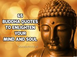 Top 65 Buddha Quotes To Enlighten Your Mind And Soul Shineinfinite