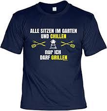 Lustige Sprüche Fun Tshirt Alle Im Garten Chillen Nur Ich Darf