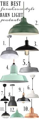 the best farmhouse style barn light pendants the best barn light pendants a must