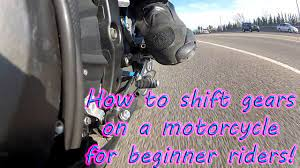 how to shift gears on a motorcycle