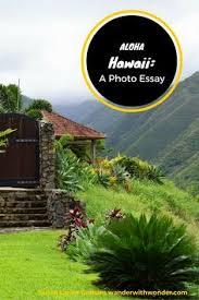 aloha hawaii photo essay of a tropical paradise  hawaii and photos aloha hawaii photo essay of a tropical paradise
