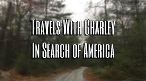 john steinbeck s travels charley john steinbeck s travels charley