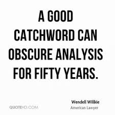 Wendell Willkie Quotes | QuoteHD via Relatably.com