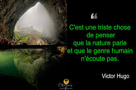 La Naturevictor Hugo Citations Proverbes Et Poésies