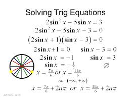 37 solving trig equations