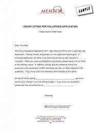 cover letter mesmerizing how to write a volunteer cover letter volunteer sample application letter cover letter cover letter sample application