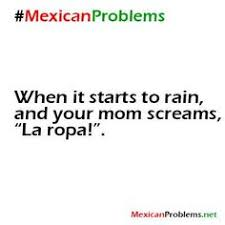 mexican pride sayings. Contemporary Pride Mexican Problem Made Me Laugh With Pride Sayings