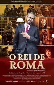O Rei de Roma - Filme 2018 - AdoroCinema