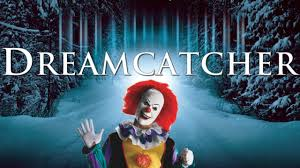 Dream Catcher Movie Dreamcatcher Movie Review Stephen King Horror Movie Marathon 5